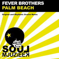 Fever Brothers - Palm Beach