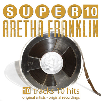Aretha Franklin - Super 10
