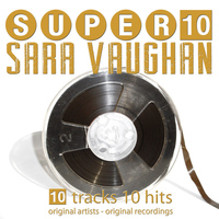 Sarah Vaughan - Super 10