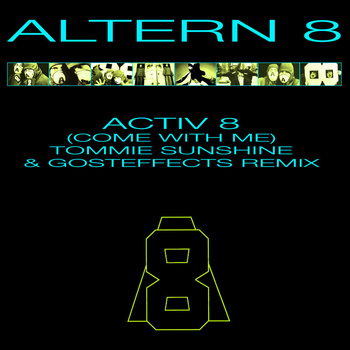 Altern 8 - Activ 8 (Come With Me)