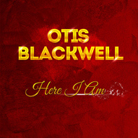 Otis Blackwell - Here I Am