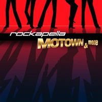 Rockapella - Motown & More
