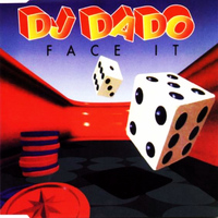 DJ Dado - Face It