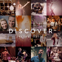 Bethel Music - Discover Bethel Music