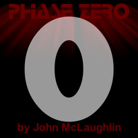 John McLaughlin - Phase Zero