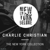 Charlie Christian - The New York Collection