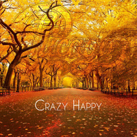 Chicago - Crazy Happy