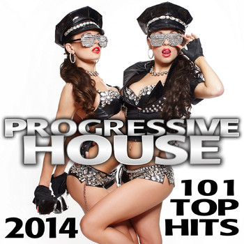 Float - Progressive House 101 Top Hits 2014 Best of Global Electronic Dance Club, Acid Techno, Hard House, Psychedelic Trance, Rave Music