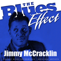 Jimmy McCracklin - The Blues Effect - Jimmy McCracklin
