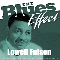 Lowell Fulson - The Blues Effect - Lowell Fulson