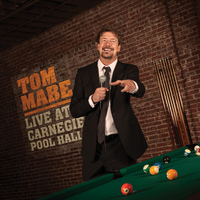 Tom Mabe - Live at Carnegie Pool Hall