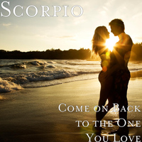 Scorpio - Come on Back to the One You Love