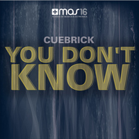 Cuebrick - You Don't Know