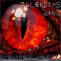 Brutality - Zaleioths Wing