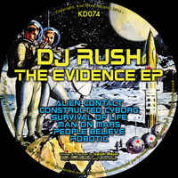 DJ Rush - The Evidence EP