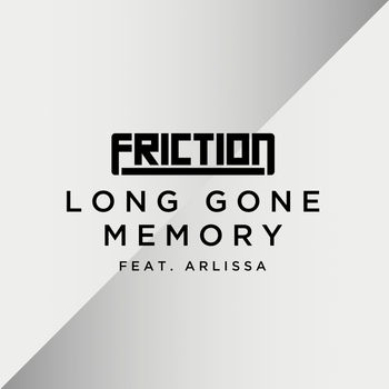 Friction - Long Gone Memory