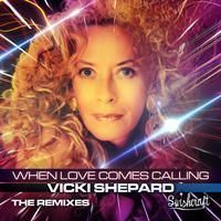 Vicki Shepard - When Love Comes Calling (Remix EP)