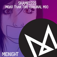 Shameless (AUS) - Moar Than This
