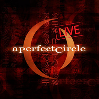 A Perfect Circle - Mer De Noms - Live