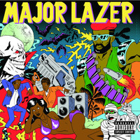 Major Lazer - Guns Don't Kill People...Lazers Do (Explicit)