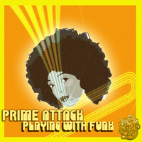 Prime Attack - Playing With Funk EP