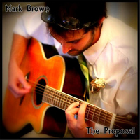 Mark Brown - The Proposal