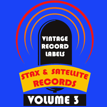 Various Artists - Vintage Record Labels: Stax & Satellite, Vol. 3