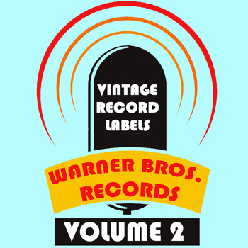 Various Artists - Vintage Record Labels: Warner Bros. Records, Vol. 2