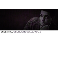 George Russell - Essential George Russell, Vol. 3