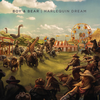 Boy & Bear - Harlequin Dream (Explicit)