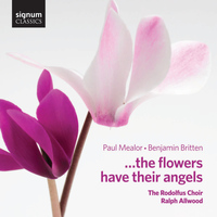 Rodolfus Choir - ... The Flowers Have Their Angels