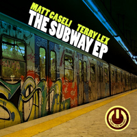 Matt Caseli, Terry Lex - The Subway EP