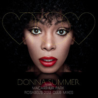 Donna Summer - MacArthur Park (Rosabel's 2013 Club Mixes)