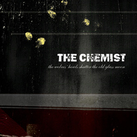 The Chemist - The Wolves Howls Shatter the Old Glass Moon