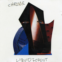 Chrome - Liquid Forest