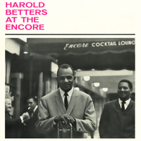 Harold Betters - At the Encore