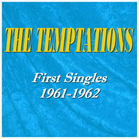 The Temptations - First Singles of The Temptations