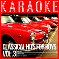 Karaoke - Ameritz - Karaoke - Classical Hits for Boys, Vol. 3