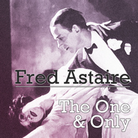 Fred Astaire - The One & Only