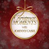 Johnny Cash - Christmas Moments With Johnny Cash