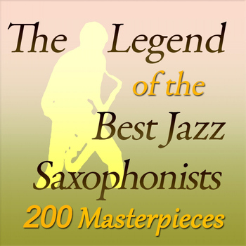 Various Artists - The Legend of the Best Jazz Saxophonists