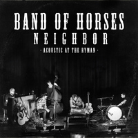 Band Of Horses - Neighbor