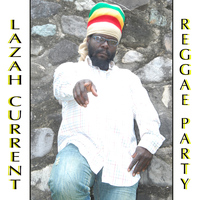 Lazah Current - Reggae Party