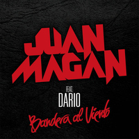 Juan Magan - Bandera Al Viento (Album Version)