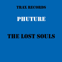 Phuture - The Lost Souls