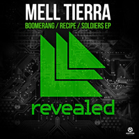 Mell Tierra - Boomerang / Recipe / Soldiers EP