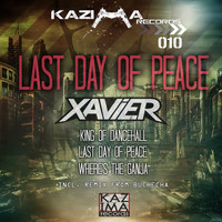 Xavier - Last Day of Peace