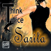 Think Twice - Sarita