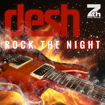 Desh - Rock the Night