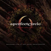 A Perfect Circle - Stone and Echo: Live at Red Rocks